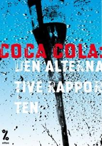 Coca Cola: Den alternative rapporten