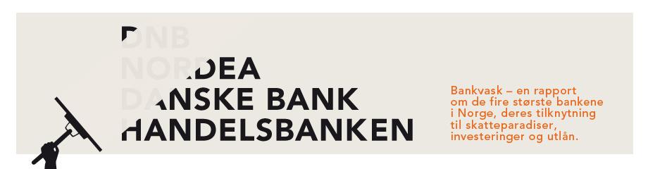 Vet du hva banken din gjør? Ny rapport fra Attac Norge