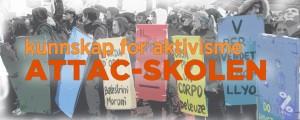 Kunnskap for aktivisme - Attac-skolen